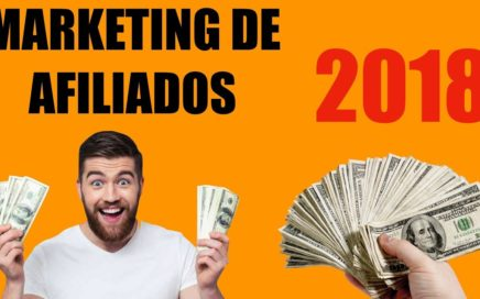 Marketing De Afiliados - Que Es ? Como Funciona? Ganar Dinero en Internet 2018