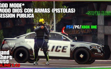 MODO DIOS - GTA V ONLINE 1.43 - MODO DIOS SIN AYUDA CON ARMAS EN SESION PUBLICA PS4 - XBOX ONE - PC