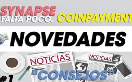 Noticias #1- Coinpayment 10$ Al registrarte alargo sus pagos| Synapse AI 3$ por registro| Novedades.