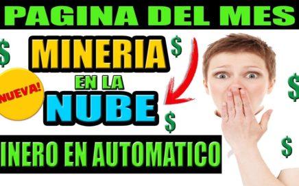 Nueva Mineria en la Nube | Gana Dinero en Automatico