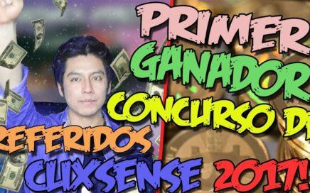 PRIMER GANADOR DEL CONCURSO DE REFERIDOS CLIXSENSE | Gana Dinero por Internet 2017