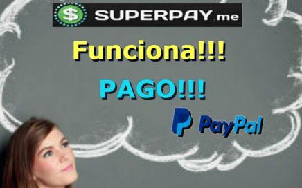 SuperPay.me Funciona!!! Pago Paypal Gana dinero Gratis Con Tareas  