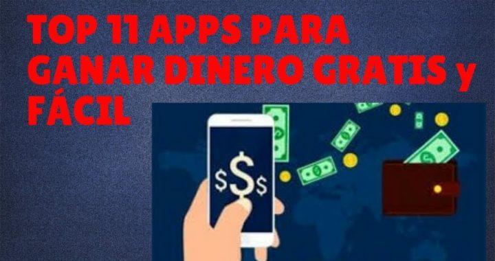 TOP MÁS DE 10 APPS PARA GANAR DINERO GRATIS POR INTERNET FÁCIL  Y  RÁPIDO En ANDROID