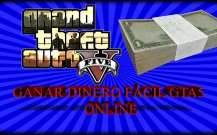 Tres Maneras De Ganar Dinero Fácil GTA5 ONLINE