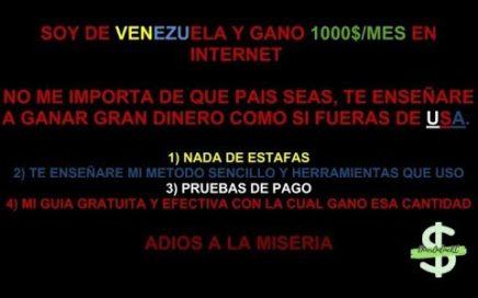 Venezuela 8 Mejores paginas para ganar dinero por internet 2018 Mi metodo +pruebas de pago  1parte