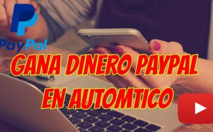 YTverts GANA DINERO PAYPAL EN AUTOMATICO [FACIL DINERO]