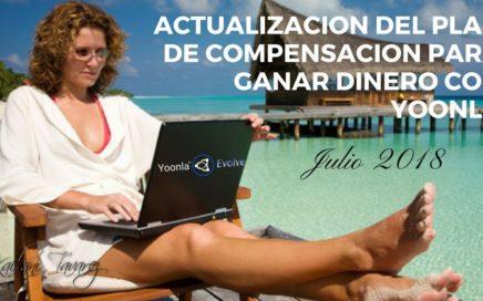 Actualizacion del Plan de Compensacion para Ganar Dinero con Yoonla Evolve - Kailani Tavarez