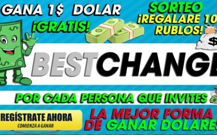 BestChange| GANA 1$ GRATIS Por referido| Gana Dinero Desde casa Sin invertir+ SORTEO| 2018