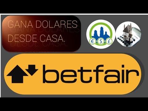 Betfair LATAM y España, gana dinero apostando. Ganando Dinero en casa| Derrota la Crisis.