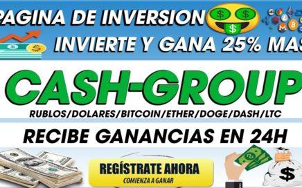 Cash-Group| Gana Dinero Invirtiendo 25% Mas En 24 Automatico |  Desde 10 Rublos | 2018
