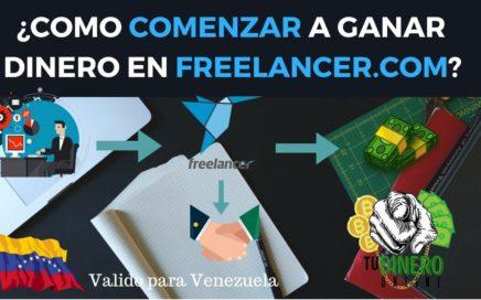 Como Comenzar a Ganar Dinero En Freelancer.com (primer video de la serie) - Tu Dinero Online