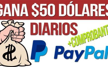 COMO GANAR 50 DOLARES DIARIOS PARA PAYPAL | 10 JULIO 2018