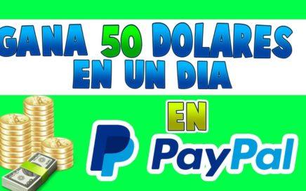 COMO GANAR 50 DOLARES DIARIOS PARA PAYPAL | 20 JULIO 2018 | GANAR DINERO EN PAYPAL