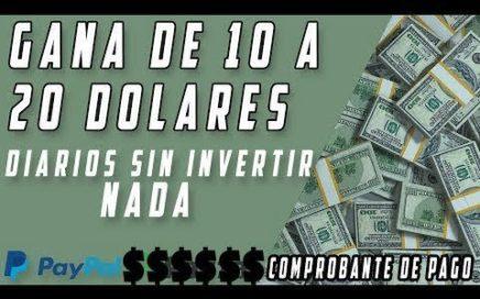 Como Ganar de 10$ A 20$ DIARIOS DIRECTOS A PAYPAL - PRUEBAS DE PAGO