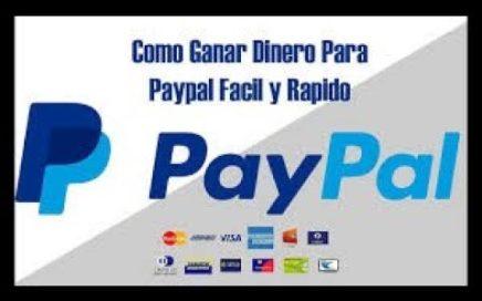 Como Ganar Dinero en  Paypal 2018 Rapido