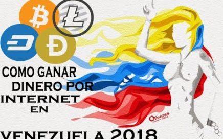 Como Ganar DINERO Por INTERNET En VENEZUELA | Junio 2018