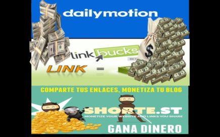 como ganar dinero sin limite con dailymotion link bucks shorte st  en 2018 a 2019