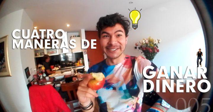 CUATRO MANERAS PARA GANAR DINERO