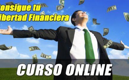 Curso Online para Conseguir tu Libertad Financiera, Válido para todo el Mundo   Gokustian