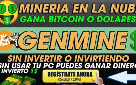 GenMine| Mineria en la nube Sin usar tu Computador| GANA DOLARES desde casa Sin invertir