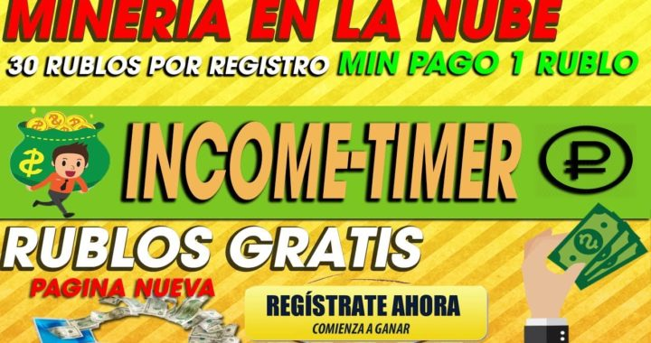Income-time| PAGINA RUSA NUEVA  GANA DINERO DESDE CASA MINANDO RUBLOS | 2018