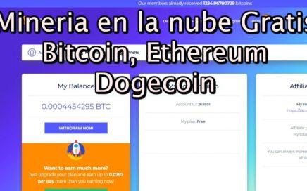 Mineria gratis BTC Online, Bitcoin, Ethereum, Litecoin y Dogecoin (LAS MEJORES PÁGINAS PAGANDO)