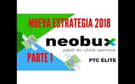 ¡NUEVA ESTRATEGIA PARA NEOBUX DESDE CERO! 2018 - PARTE 1