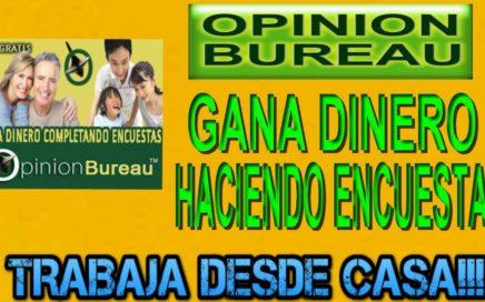 Opinion Bureau Gana Dinero Rellenando Encuestas | Bono 6$ Registrarte por Paypal | Derrota la Crisis