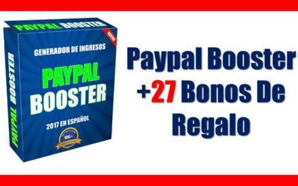 Sistema Paypal Booster en Español | Ganar Dinero Con Paypal En Piloto Automatico