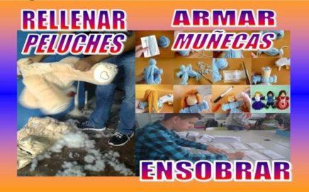 TRABAJOS DESDE CASA ENSOBRADO, RELLENANDO PELUCHES, ARMANDO MUEBLES PARA MUÑECAS