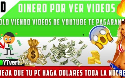 YTVERTS| Como Ganar dinero en internet | viendo videos de Youtube| Paypal 2018