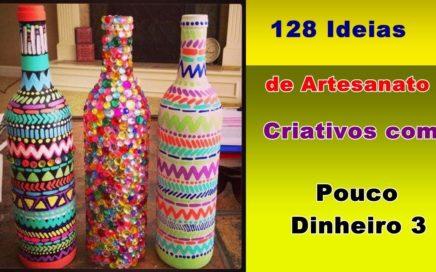 128 Ideias de Artesanato Criativos com Pouco Dinheiro 3 | Criando Maravilhas