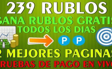 | 239 RUBLOS | Gana Rublos DIARIAMENTE GRATIS + Pruebas de Pago en Vivo - 2 Mejores Paginas