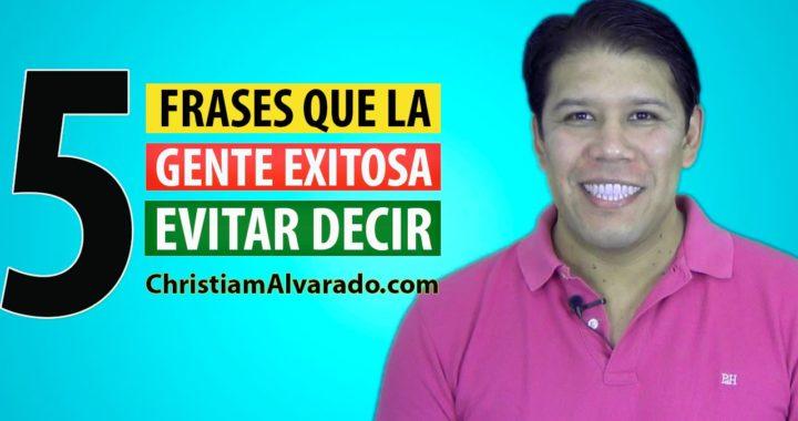 5 Frases que las Personas de Exito Evitan Decir - AtraccionDelExito.com