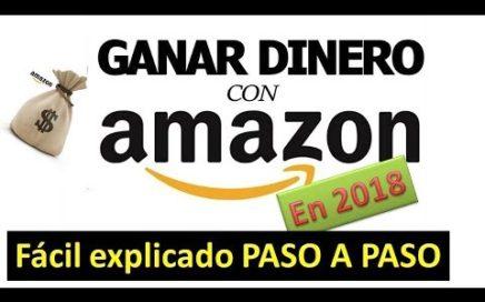 Aprende Cómo GANAR DINERO con AMAZON Afiliados en 2018 | COMPROBADO_Tutorial  FÁCIL