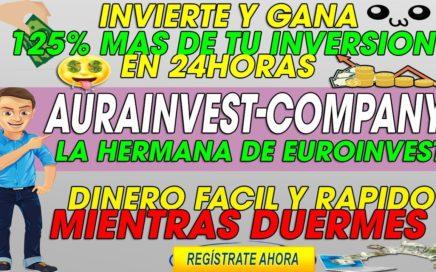 AuraInvest-Company| Esta de Regreso GENERA GANANCIAS ENORMES | Invierte y Gana 25% MAS en 24Horas