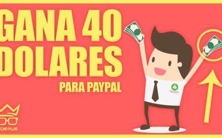 COMO GANAR 40 DOLARES DIARIOS PARA PAYPAL CON TMEARN | AGOSTO 2018