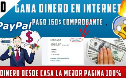 Como ganar dinero en internet pago 160$ | Gana dinero paypal 2018