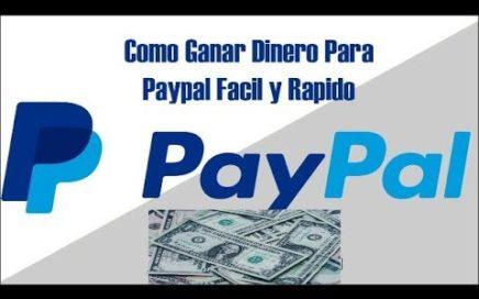 Como ganar dinero gratis y rapido para Paypal