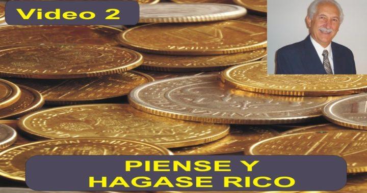 El Secreto de Como Hacer Dinero - Piense y Hagase Rico Video 2
