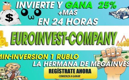 EuroInvest-Company| Gana 25% Mas de tu inversion en 24Horas | hermana De MegaInvest+[Prueba De pago]