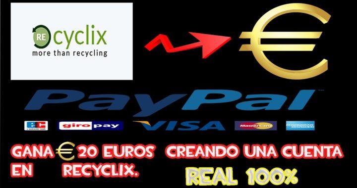 GANA DINERO CON RECYCLIX. GANARAS 20 EUROS EN EL MOMENTO.   2015