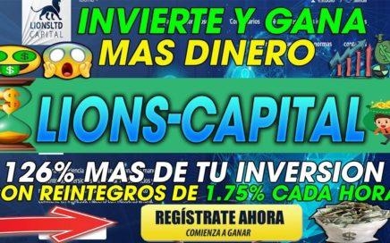 Lions-Capital| Invierte Y GANA 26% MAS EN 3 DIAS | BENEFICIOS POR HORA DE 1.75% | NUEVO 2018
