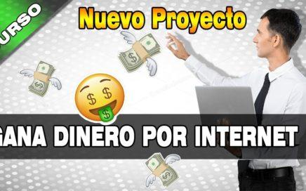 NUEVO CURSO: Aprende a Ganar Dinero por Internet - Cuanto Gano al Mes