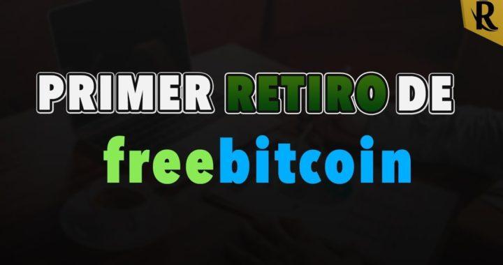 Primer retiro de FreeBitcoin |  Gana dinero por internet desde casa