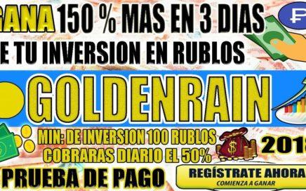 / SCAM/ GOLDENRAIN - INVIERTE Y GANA 150% MAS EN 3 DIAS - COBRAS DIARIO EL 50%