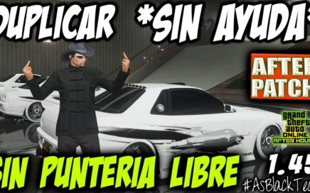 *SOLO* - SIN AYUDA - DUPLICAR COCHES - GTA V - AFTER PATCH - SIN PUNTERIA LIBRE - (PS4 - XBOX One)
