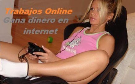 Trabajos Online, Como ganar dinero en internet