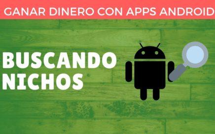 [2] Como encontrar nichos - Ganar dinero con Apps Android