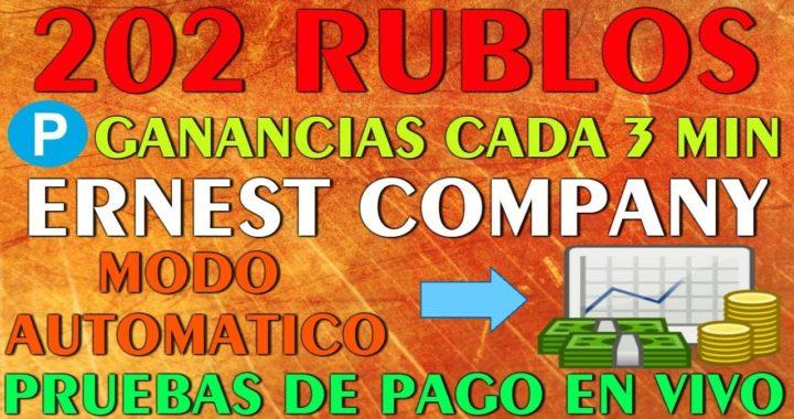    202 RUBLOS    GANANCIAS CADA 3 MIN - Gana con ErnestCompany AUTOMATICO - Pruebas de Pago en Vivo